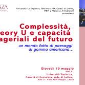 Un mondo fatto di paesaggi di gomma americana…Complessità, Theory U e competenze manageriali del futuro. MbM a La Sapienza, Facoltà Economia