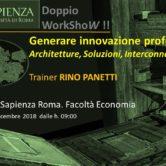 """Doppio WorkSHoW MbM a La Sapienza """"GENERARE INNOVAZIONE PROFONDA. Architetture, Soluzioni, Interconnessioni"""""""