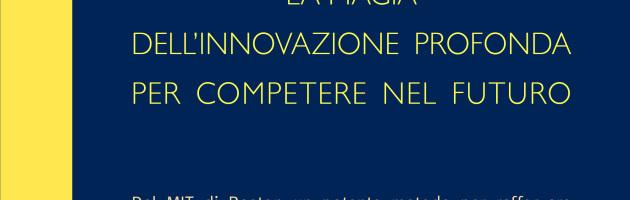 4/7/2015: Esce il nuovo libro di Rino Panetti! Il primo libro italiano su Theory U…scoprire la Magia dell'Innovazione Profonda